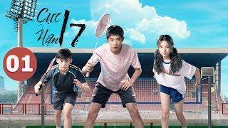 Phim Thanh Xuân mới nhất 2019 | Cực hạn 17 - Side By Side | Tập 01 (Vietsub)