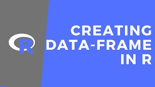 How to create a Dataframe in R | Input Data in R | R programming for beginners