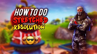 HOW TO GET STRETCHED RESOLUTION ON FORTNITE - FORTNITE