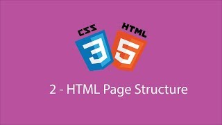 2 - HTML and CSS Tutorial for Beginners - HTML Page Structure