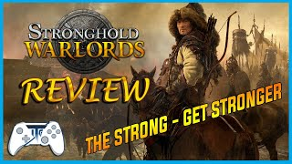 Stronghold Warlords Review - The Strong Get Stronger! (Video Game Video Review)