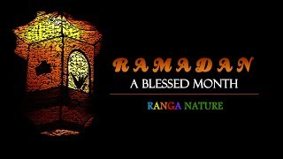 Ramadan, A Blessed Month | RANGA NATURE