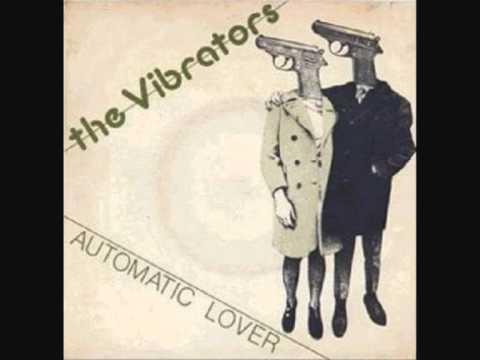 The Vibrators - Automatic Lover
