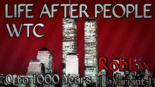 Roblox Life After People : World Trade Center