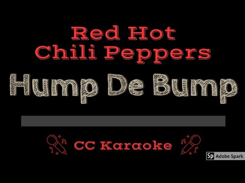 Red Hot Chili Peppers   Hump De Bump CC Karaoke Instrumental