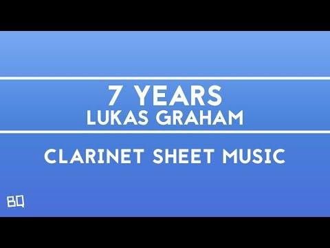 7 Years  Lukas Graham Clarinet Sheet Music