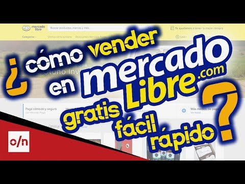 4dfc553c1 Como vender en MercadoLibre Mexico. Gratis