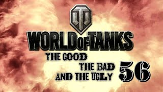World of Tanks - The Good, The Bad and The Ugly 56