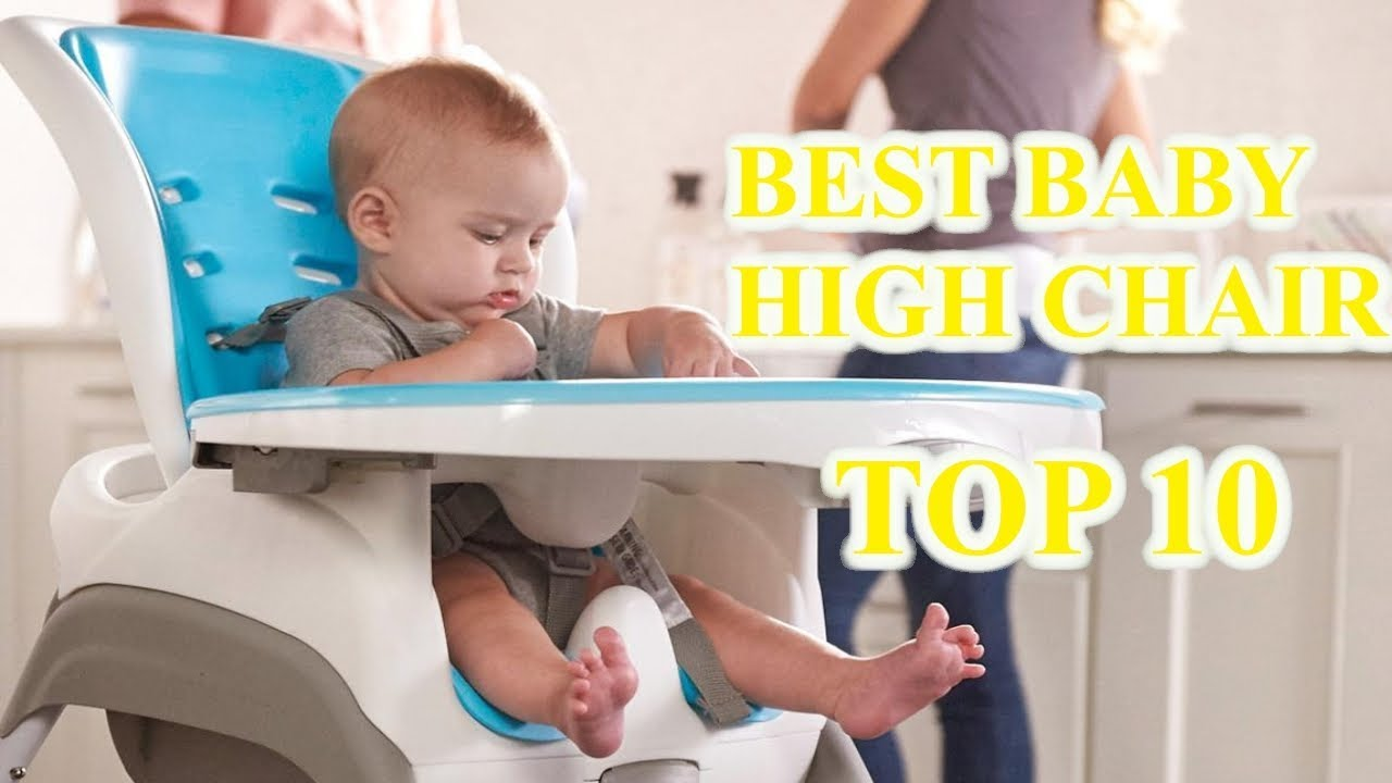 e4436433df94 Top 10 Best Baby High Chairs 2019 - How to Choose Best - YouTube