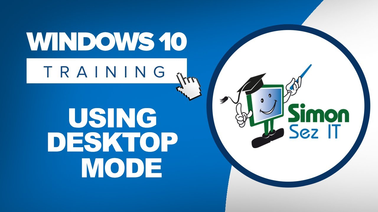 How to Use Desktop Mode in Windows 10