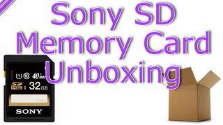 Sony 32GB SDHC Class 10 Memory Card Unboxing