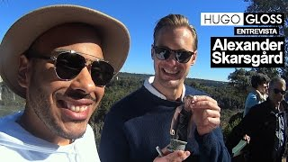 Hugo Gloss entrevista Alexander Skarsgård, de
