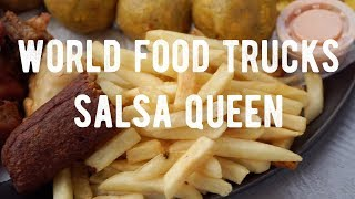 World Food Trucks | Salsa Queen | Episode 37