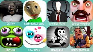 Branny,Granny,Scary Clown,Slender2,Granny Eyes,Into The Dead,ScaryGranny,Baldi
