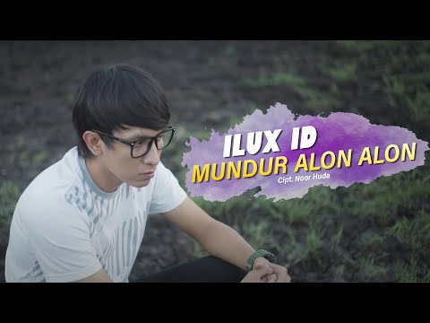 Mundur Alon Alon Ilux Id Official Video
