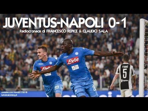 JUVENTUS-NAPOLI 0-1 - Radiocronaca di Francesco Repice e Cla