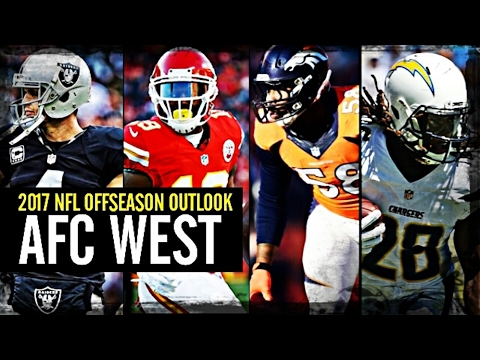 2017 NFL Offseason Outlook: AFC West