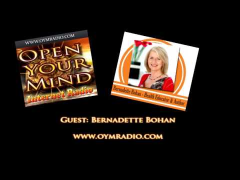 Open Your Mind (OYM) Radio - Bernadette Bohan - May 14th 2017