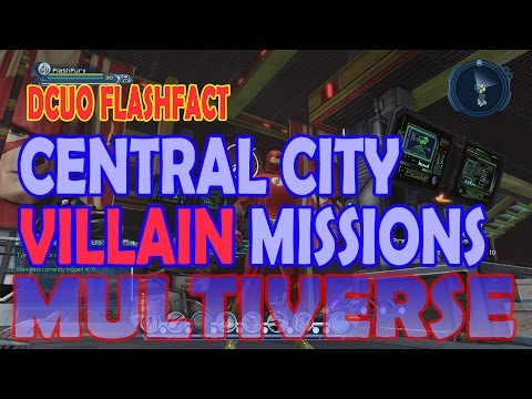 DCUO FlashFact; Central City Villain Missions
