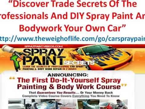 Spray paint secrets review diy custom spray paint your car youtube spray paint secrets review diy custom spray paint your car solutioingenieria Choice Image