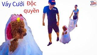 Chiếc váy cưới được thiết kế độc quyền cho Su Xí Xọn, cô chó đi 2 chân, phần 2,II ĐỘC LẠ BÌNH DƯƠNG