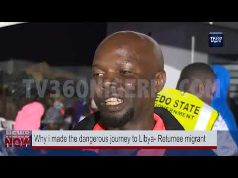 Why i made the dangerous journey to Libya- Returnee migrant