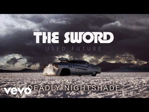 The Sword - Deadly Nightshade (Audio)