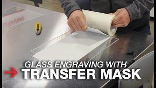 Transfer Mask for Laser Engraving | Laser Engraving Glass | Trotec