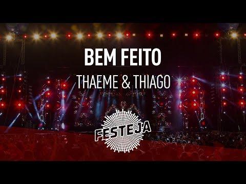 Thaeme & Thiago - Bem Feito (Álbum