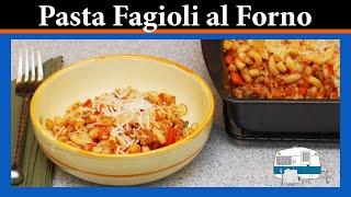 Pasta Fagioli al Forno (baked pasta and beans)