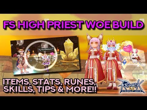 HIGH PRIEST FS TANKY BUILD FOR WOE!! Survivability Is Key! | Ragnarok Mobile Eternal Love