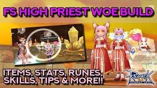 HIGH PRIEST FS TANKY BUILD FOR WOE!! Survivability is Key! | Ragnarok Mobile Eternal Love
