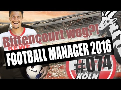 Football Manager 2016 deutsch #074 // 2017 - BITTENCOURT WEG