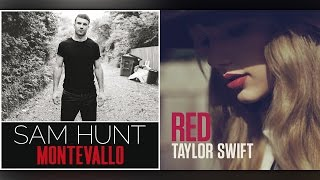 i knew you would break up mashup sam hunt x taylor swift
