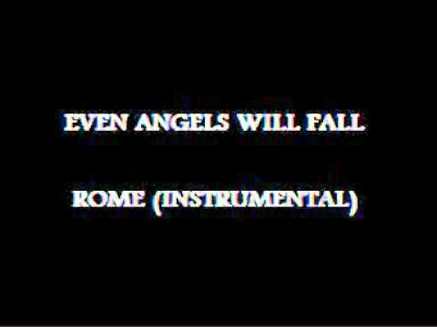 Even Angels Will Fall - Rome (Instrumental)