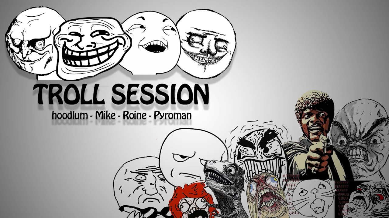 Troll session [S2E2]