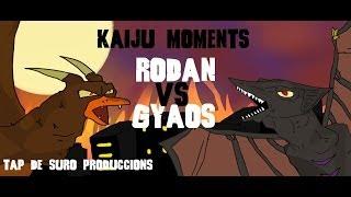 Rodan Vs Gyaos KAIJU MOMENTS # 02 Tap de Suro Produccions