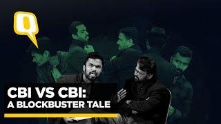 CBI vs CBI | Whole Case Explained As A Bollywood Blockbuster Movie | The Quint