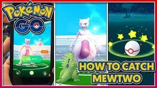Pokémon GO - HOW TO CATCH MEWTWO + BEST COUNTERS!