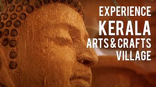 Kerala Arts & Crafts Village (KACV) - A Hub of Culture and Heritage