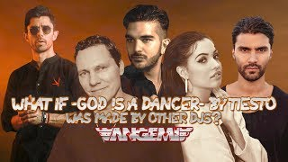"WHAT IF ""GOD IS A DANCER"" BY TIESTO & MABEL WAS MADE BY ANOTHER DJ? - ANGEMI"