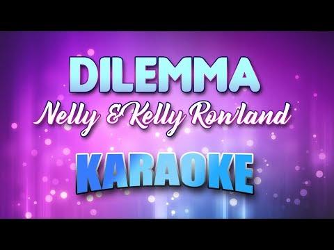 Nelly & Kelly Rowland - Dilemma (Karaoke & Lyrics)