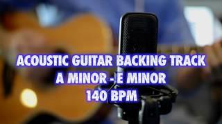 Am-Em Acoustic Guitar Backing Track 140 Bpm