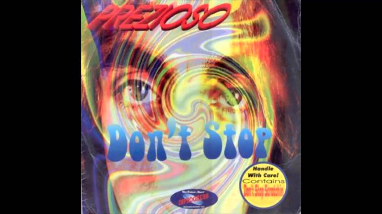 Prezioso - Don't Stop album play