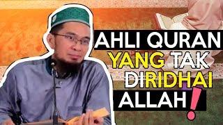 AWAS! Rajin BACA QURAN Tapi Tak Di Ridhai Allah - (Ustadz Adi Hidayat Lc MA)