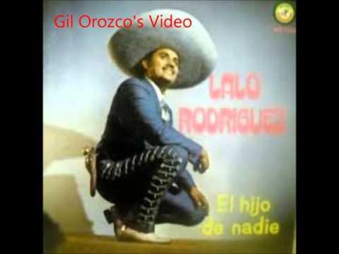 El Hijo De Nadie   Canta Lalo Rodriguez