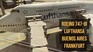 Boeing 747-8i Lufthansa - Buenos Aires - Frankfurt