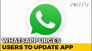 WhatsApp Exploit Allowed Hackers To Snoop, Users Urged To Update App