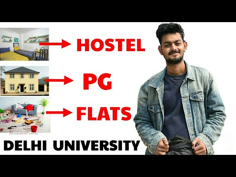 Hostels, Rooms, PG And Flats Facilities In Delhi University | North Campus, South Campus |