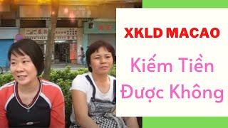 Tâm sự của người lao động đi xuất khẩu lao động tại Macao